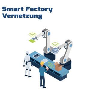 Smart Factory/Vernetzung